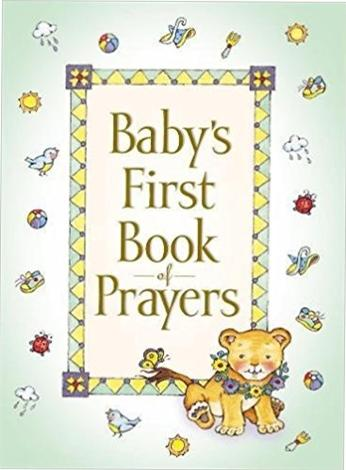 Baby's First Book Of Prayer