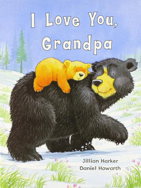 I Love You, Grandpa Book