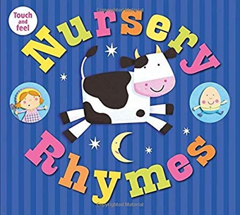 Nursery Rhymes Touch and Feel Book